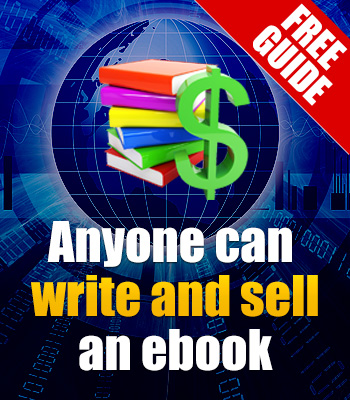 Anyone can write and sell an ebook